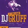 28 Maggio – Dj Gruff Live con la Band @ Sottotetto Soundclub, Bologna