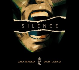 "JMDL [Jack Makkia – Dam Larko] ""Silence"" OUT NOW!!"